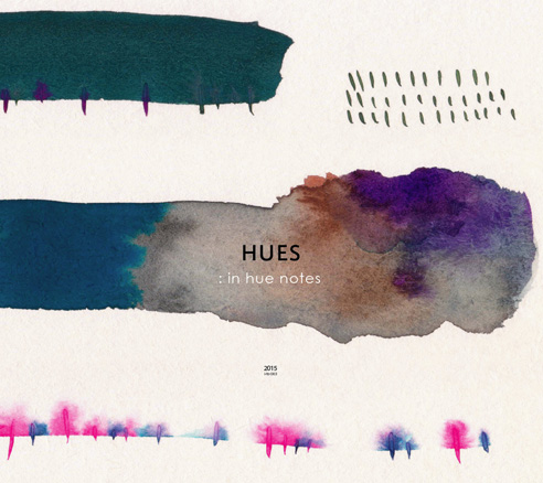 HUES [ in hue notes ]
