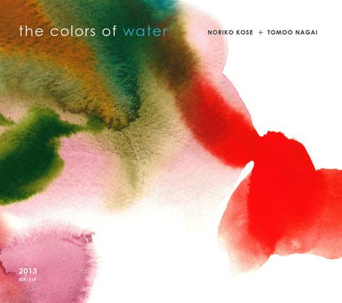 noriko KOSE + tomoo NAGAI [ the colors of water ]